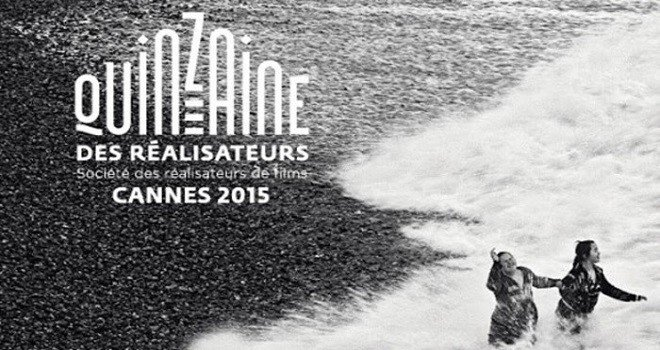 cannes 2015 quinzaine