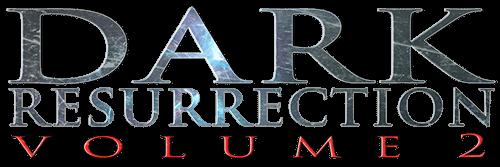 Dark_Resurrection_Volume_2