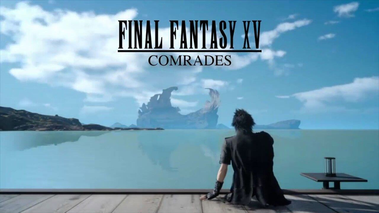 Final Fantasy XV, confermata la data di lancio del DLC multiplayer Comrades