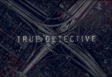 True Detective Cinematographe