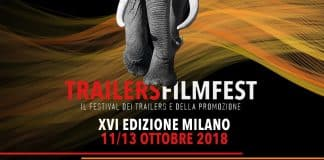 trailers filmfest 2018 Cinematographe.it
