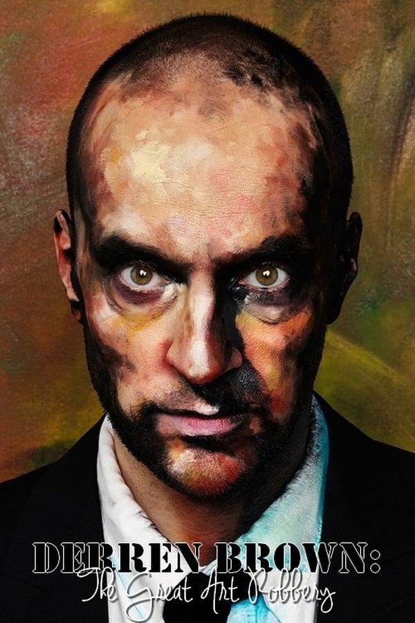 Derren Brown: The Great Art Robbery