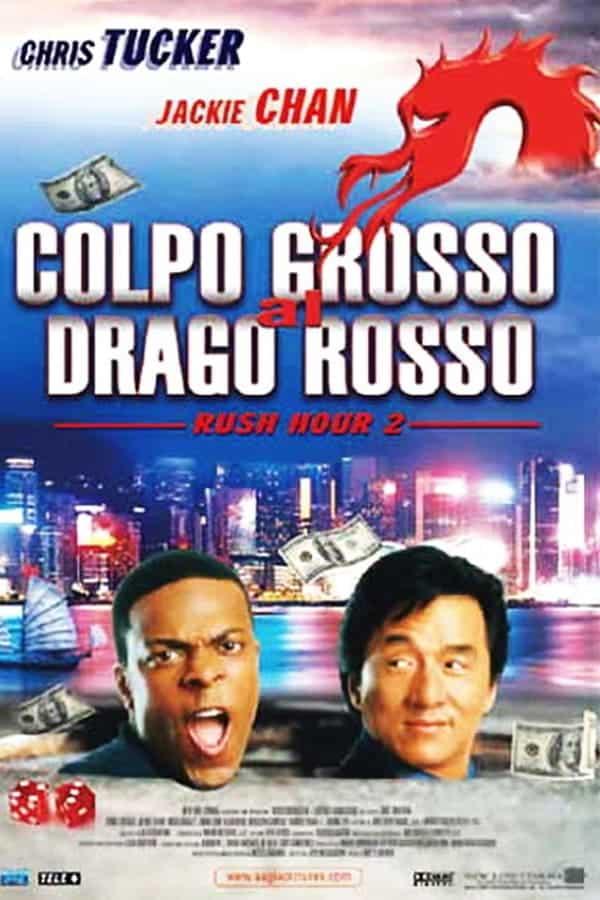 Rush Hour 2 – Colpo grosso al Drago Rosso