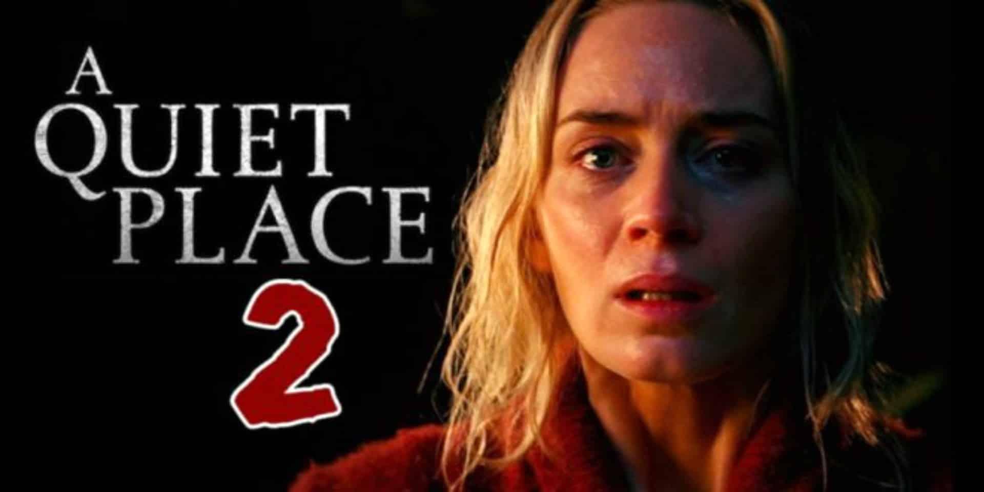 A Quiet Place 2: le novità sul sequel diretto da John ...